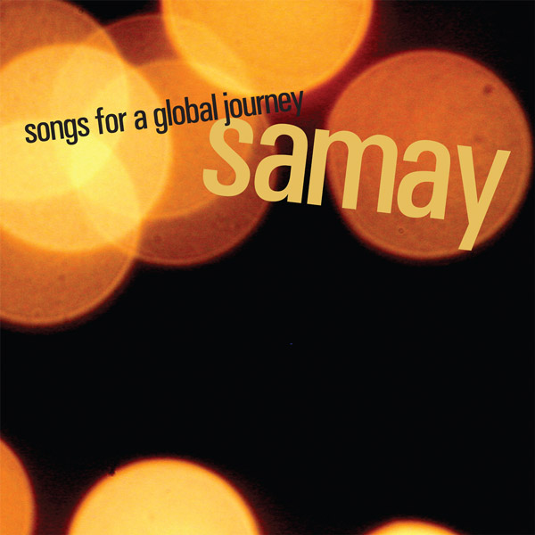 Album cover for Samay's 'Songs for a Global Journey'